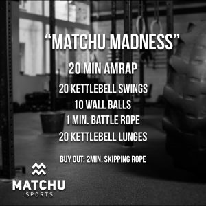 WOD Matchu Madness - matchu sports